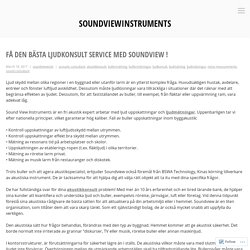 Få den bästa ljudkonsult service med Soundview ! – soundviewinstruments