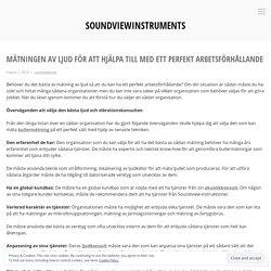 Mätningen av ljud för att hjälpa till med ett perfekt arbetsförhållande – soundviewinstruments