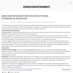 Make Some Noise about Noise Pollution to Bring Technological Revolution – soundviewinstruments