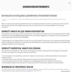 Betydelsen av detaljerad ljudmätning för bekvämt boende – soundviewinstruments