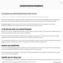 Eliminera bullerföroreningar från roten – soundviewinstruments