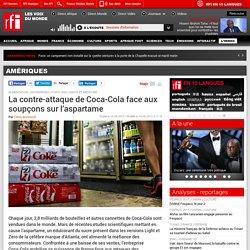 La contre-attaque de Coca-Cola face aux soupçons sur l'aspartame - Amériques