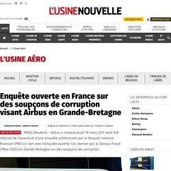 Enquête ouverte en France sur des soupçons de corruption visant Airbus en Grande-Bretagne - L'Usine Aéro