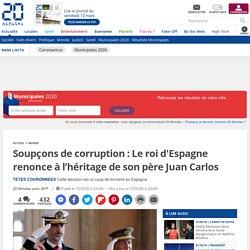 Soupçons de corruption : Le roi d'Espagne renonce à l'héritage de son père Juan Carlos