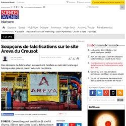 Soupçons de falsifications sur le site Areva du Creusot