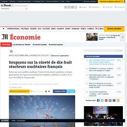 Soupçons sur la sûreté de 18réacteurs nucléaires français
