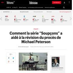 """Comment la série """"Soupçons"""" a aidé à la révision du procès de Michael Peterson"""