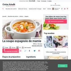 La soupe espagnole de mamie facile