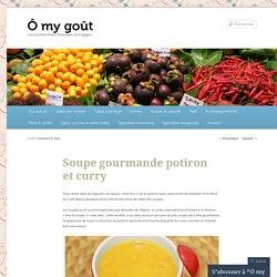 Soupe gourmande potiron et curry