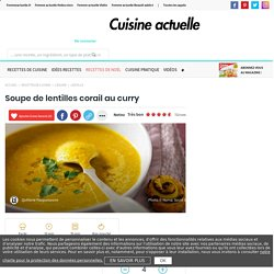 Tirakanis a ajouté : Soupe de lentilles corail au curry, facile et pas cher