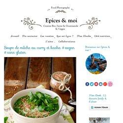 Soupe de mâche au curry et kasha #vegan #sans gluten - Épices & moi