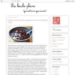 Soupe sucrée de haricots rouges de ma maman (Hong Dou Tang)
