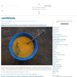 Soupe à la sucrine du Berry, à la carotte, à la pomme et au lait de coco