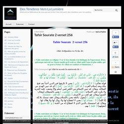 Tafsir Sourate 2 verset 256 - Des Ténèbres Vers La Lumière