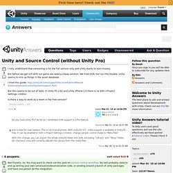 Unity and Source Control (without Unity Pro)