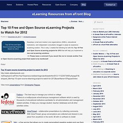 Top 10 Free and Open Source eLearning Projects to Watch for 2012