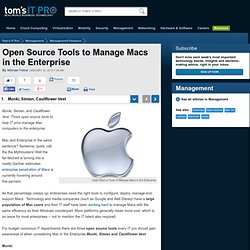 Open Source Tools to Manage Macs in the Enterprise - Munki, Simian, Cauliflower Vest