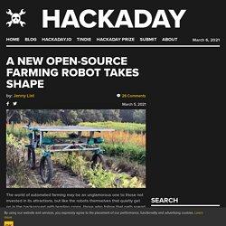 A New Open-Source Farming Robot Takes Shape