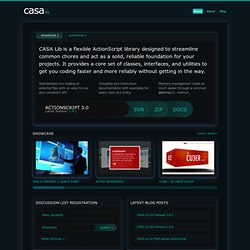 CASA Lib: An Open Source Code Library for ActionScript 2.0 & 3.0