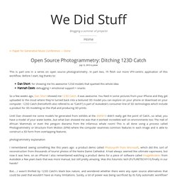 Open Source Photogrammetry: Ditching 123D Catch – We Did Stuff