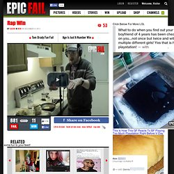 Rap Win « EPIC FAIL .COM