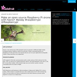 Make an open source Raspberry Pi drone with Navio+ #piday #raspberrypi @Raspberrypi
