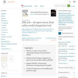 Microbial Risk Analysis Volume 10, December 2018, FSK-Lab – An open source food safety model integration tool