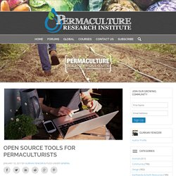 Open Source Tools for Permaculturists