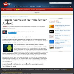 L'Open Source est en train de tuer Android - ZDNet