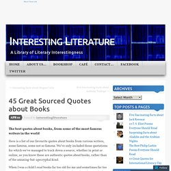 45 Great Sourced Quotes about Books