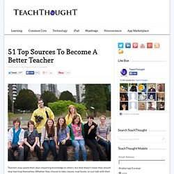 50 Sources To Become A Better Teacher