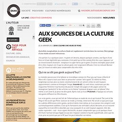 Aux sources de la culture geek » Article » OWNI, Digital Journalism