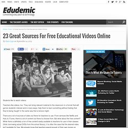 23 Great Sources For Free Educational Videos Online - Edudemic