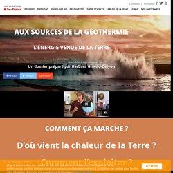 Aux sources de la géothermie -L'Esprit Sorcier - Dossier #26