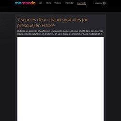 7 sources d'eau chaude gratuites (ou presque) en France - momondo