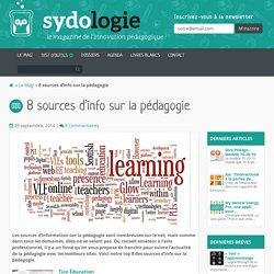 8 sources d'info sur la pédagogie