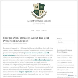 Sources Of Information About The Best Preschool In Gurgaon – Mount Olympus School