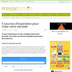 5 sources d'inspiration pour la création d'un site web