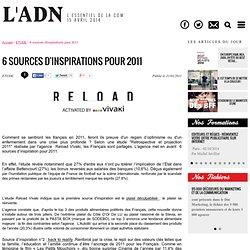 Etudes - 6 sources d'inspirations pour 2011