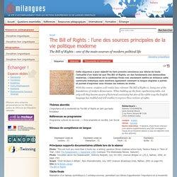 The Bill of Rights : l'une des sources principales de la vie politique moderne