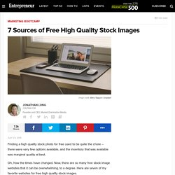 7 Sources of Free High Quality Stock Images
