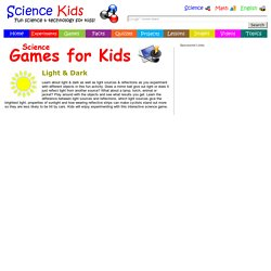 Light & Dark - Sources & Reflections - Science Games & Activities for Kids