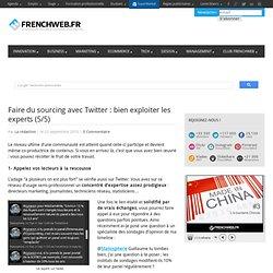 """Twitter, pour recueillir de l'information : le """"sourcing"""" (5/5)"""