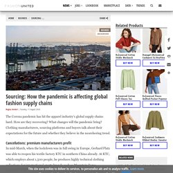 Sourcing: How the pandemic is affecting global fashion supply chains