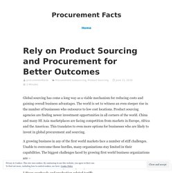 Outcomes of product sourcing and procurement services