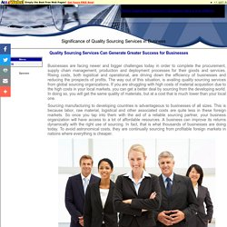 Importance of quality sourcing services in generating better business output