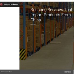 Sourcing Services That Import Products From China