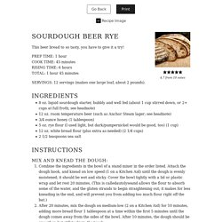 Sourdough Beer Rye - The Bojon Gourmet