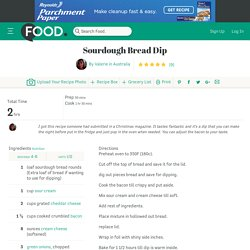 Sourdough Bread Dip Recipe