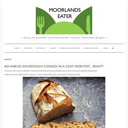 No-knead sourdough cooked in a cast-iron pot... what?